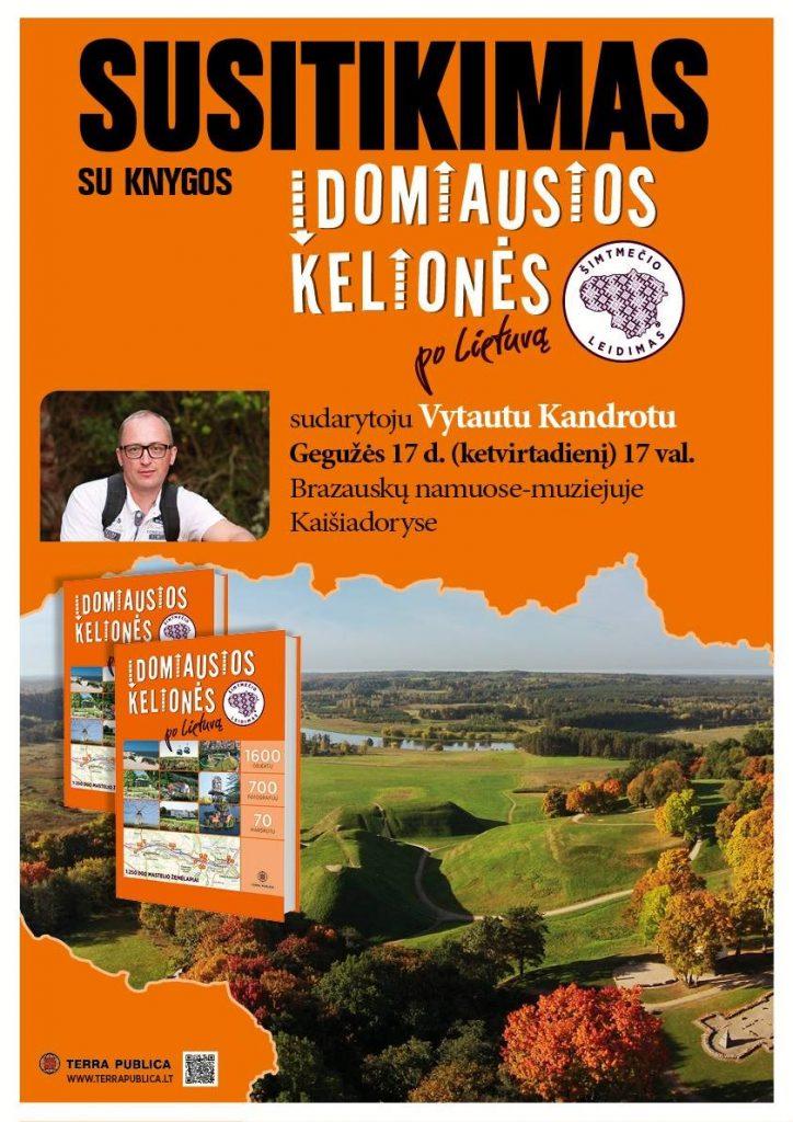 Vytautas Kandrotas Įdomiausios kelionės po Lietuvą
